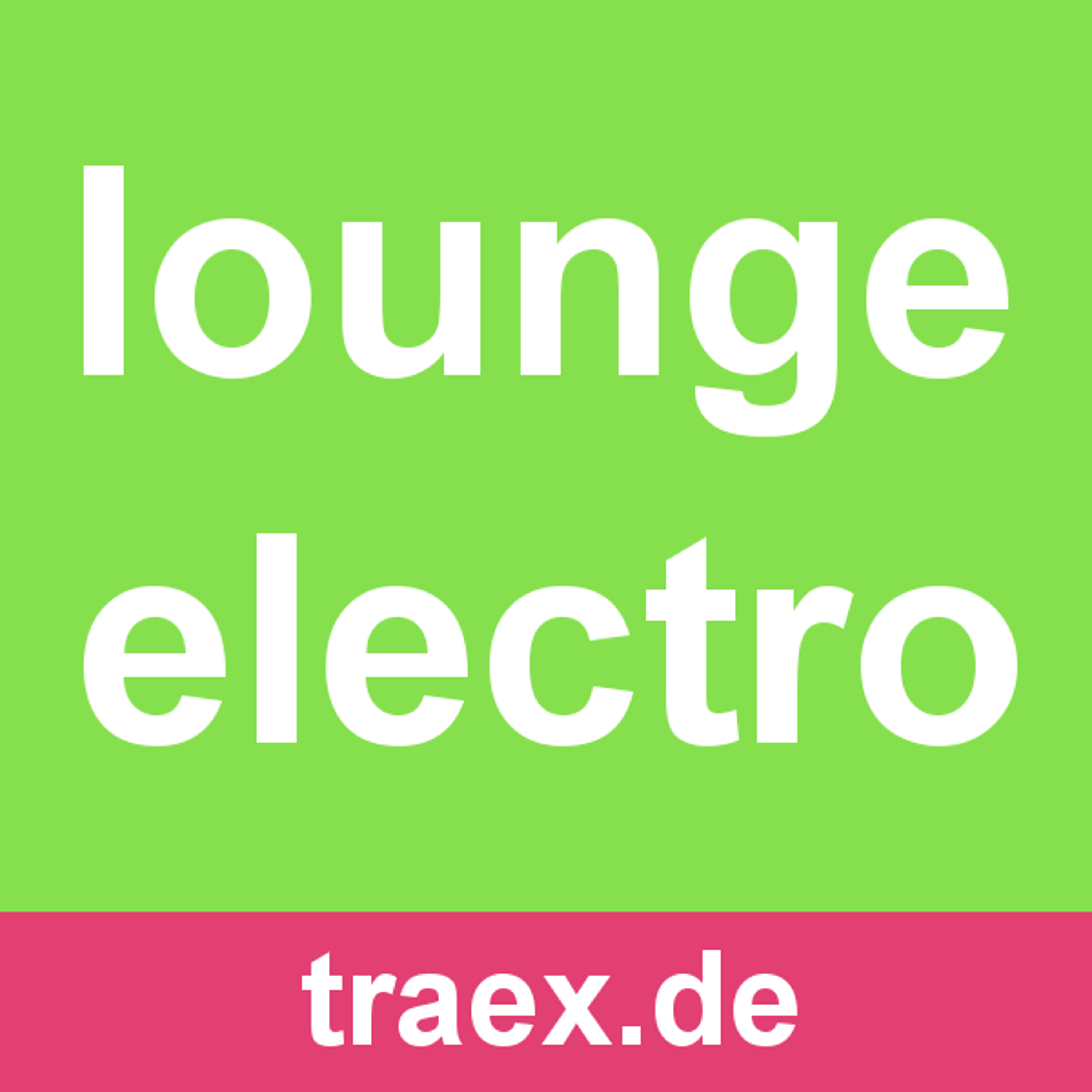 Traex Chill Electro Lounge Music Podcast